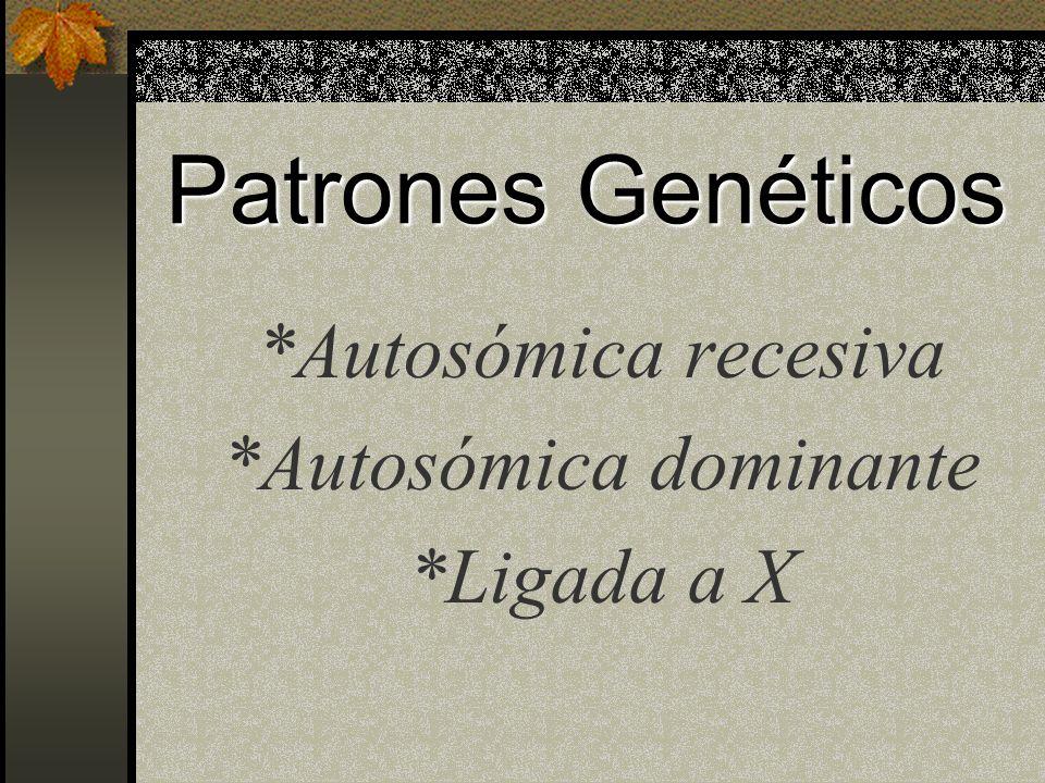 *Autosómica dominante