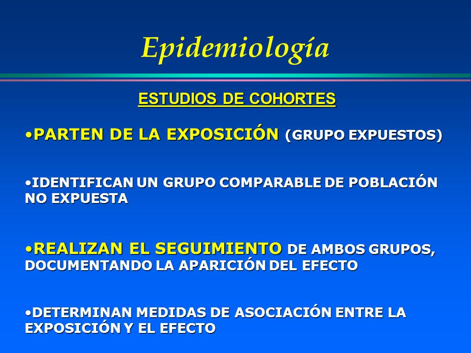 Epidemiología ESTUDIOS DE COHORTES