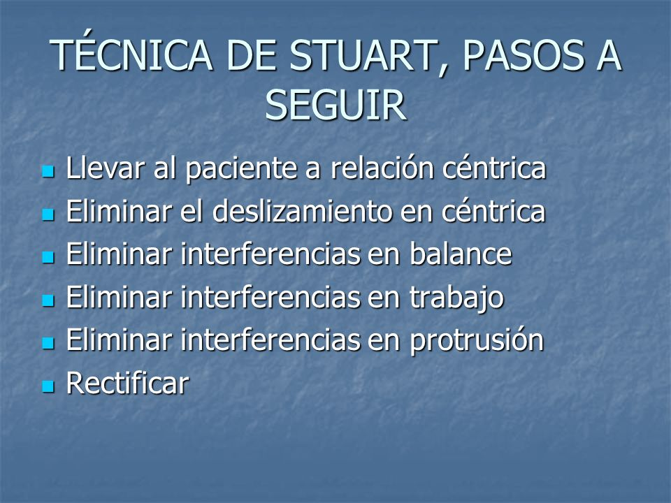 TÉCNICA DE STUART, PASOS A SEGUIR