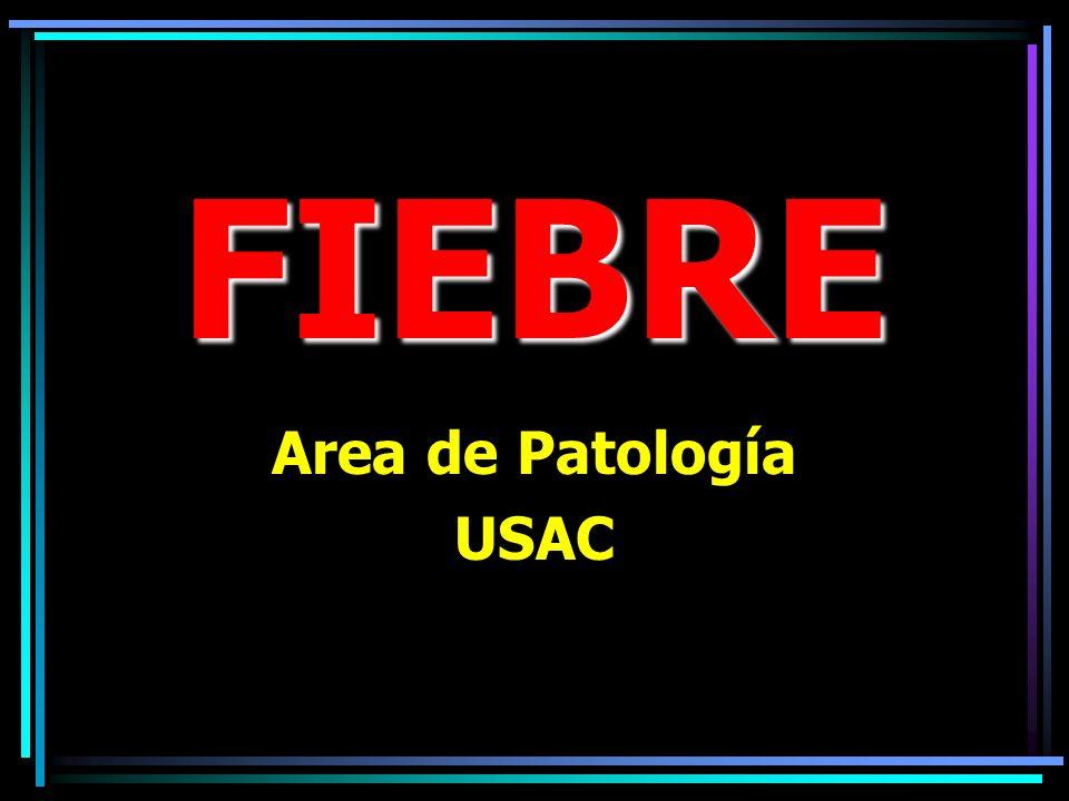 FIEBRE Area de Patología USAC