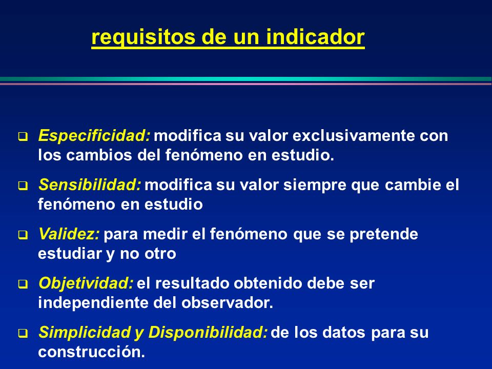 requisitos de un indicador