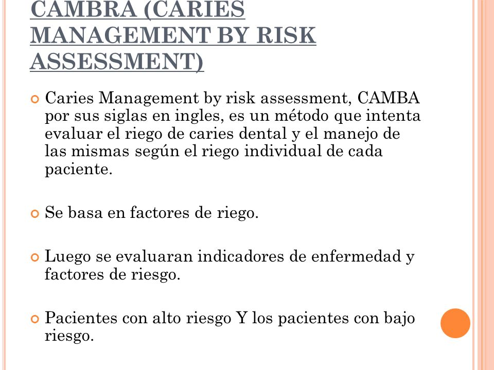 CAMBRA (CARIES MANAGEMENT BY RISK ASSESSMENT)