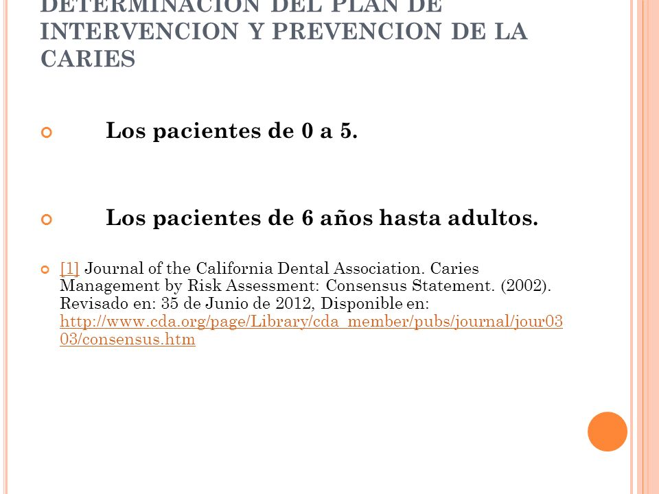 DETERMINACION DEL PLAN DE INTERVENCION Y PREVENCION DE LA CARIES