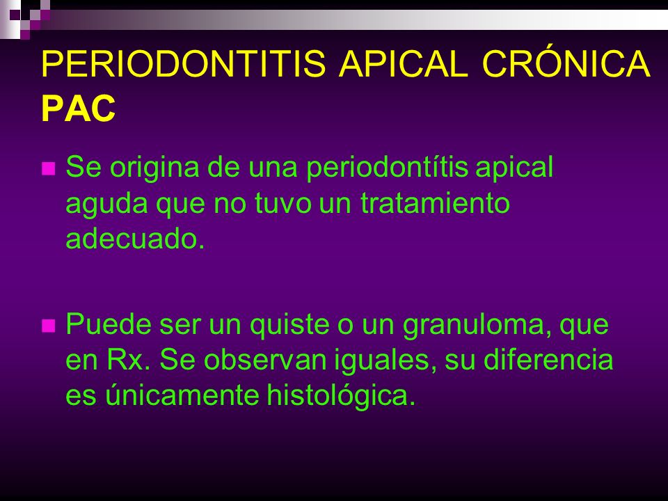 PERIODONTITIS APICAL CRÓNICA PAC