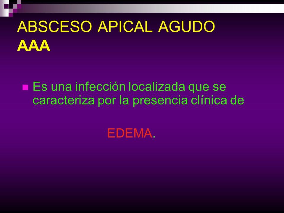 ABSCESO APICAL AGUDO AAA