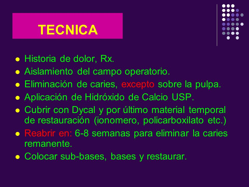 TECNICA Historia de dolor, Rx. Aislamiento del campo operatorio.