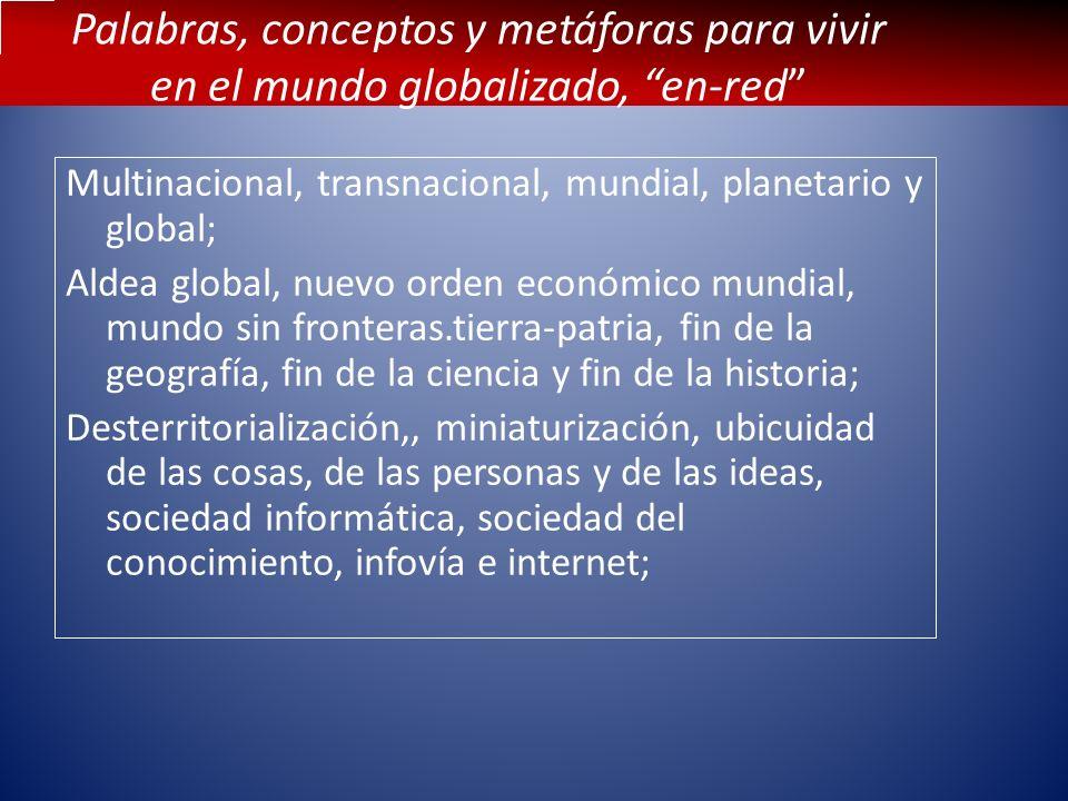 Palabras, conceptos y metáforas para vivir en el mundo globalizado, en-red