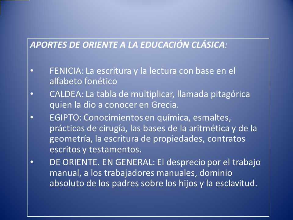 APORTES DE ORIENTE A LA EDUCACIÓN CLÁSICA: