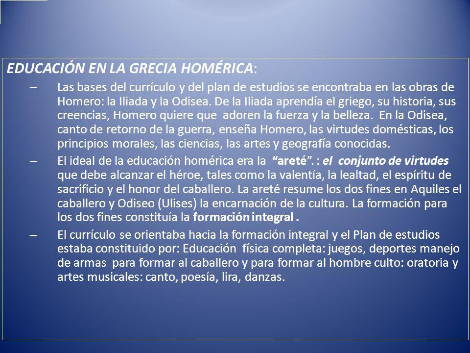 EDUCACIÓN EN LA GRECIA HOMÉRICA: