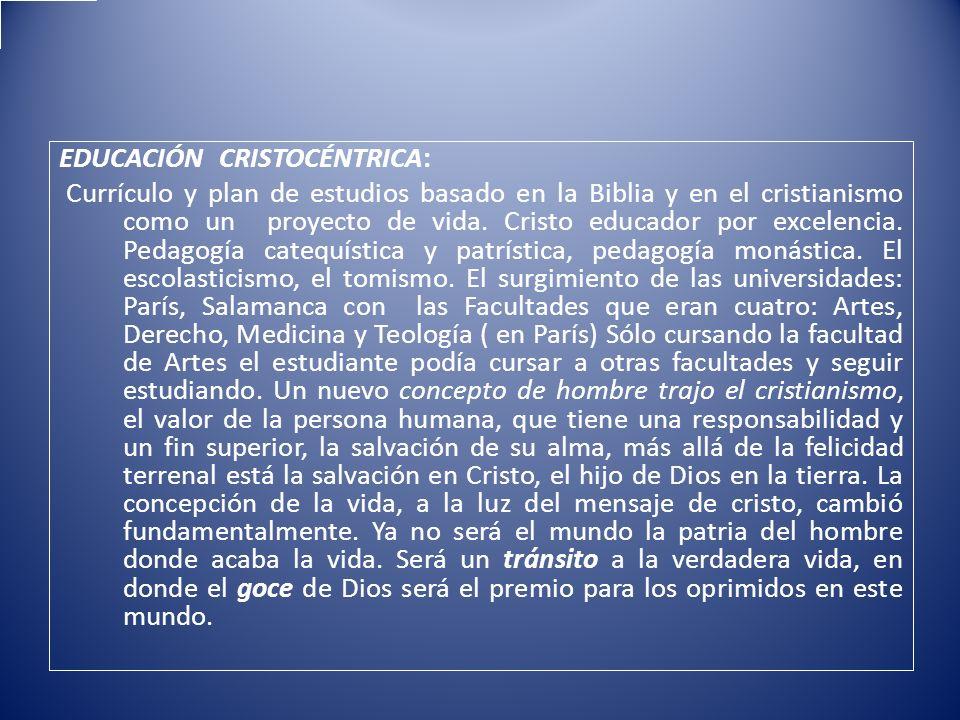 EDUCACIÓN CRISTOCÉNTRICA: