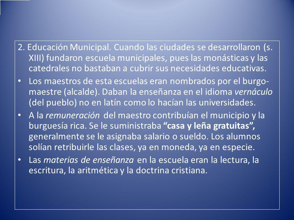 2. Educación Municipal. Cuando las ciudades se desarrollaron (s