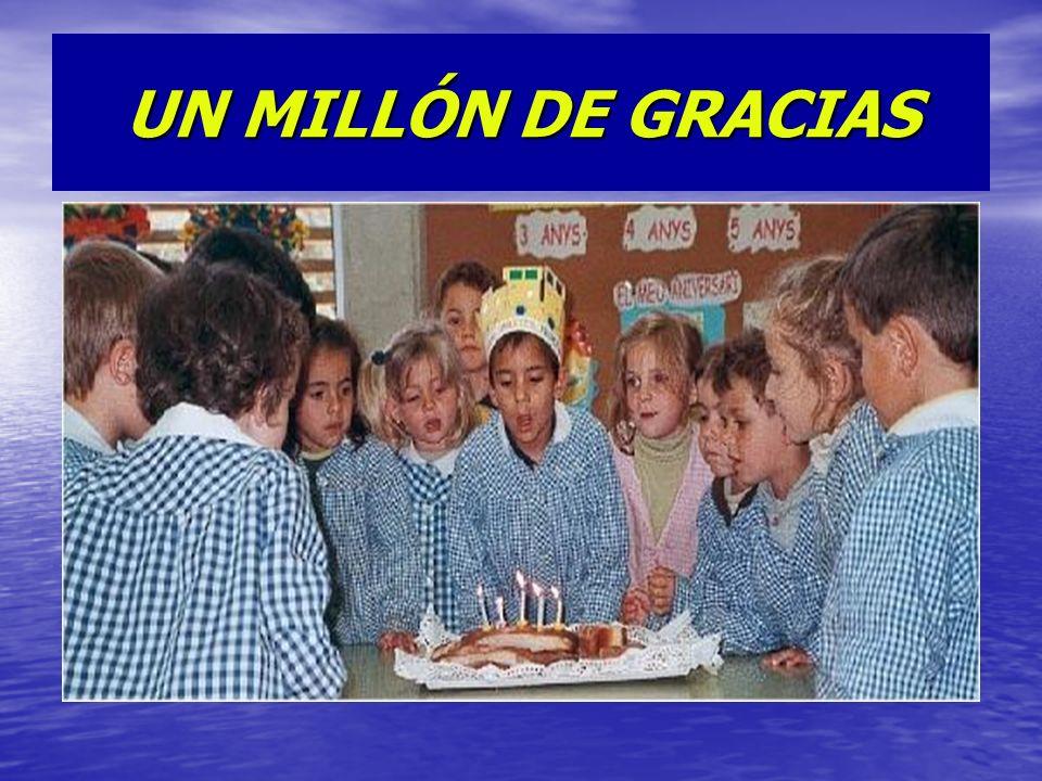 UN MILLÓN DE GRACIAS .