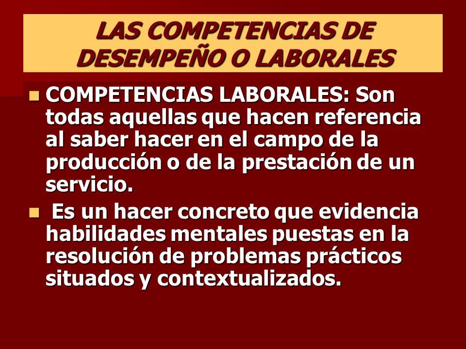 LAS COMPETENCIAS DE DESEMPEÑO O LABORALES