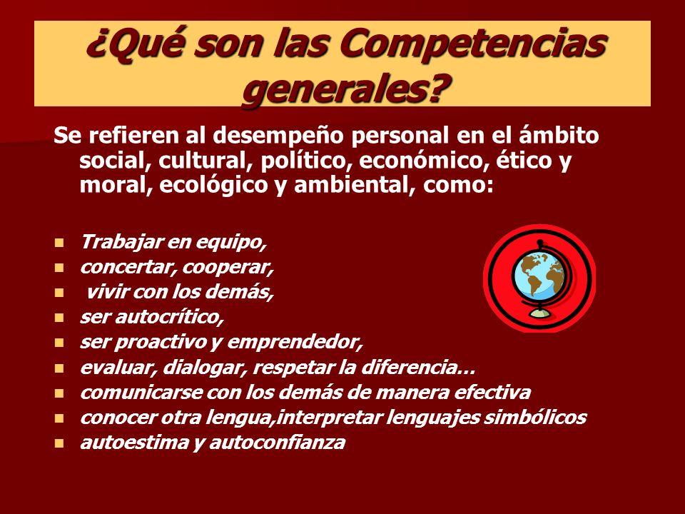 ¿Qué son las Competencias generales