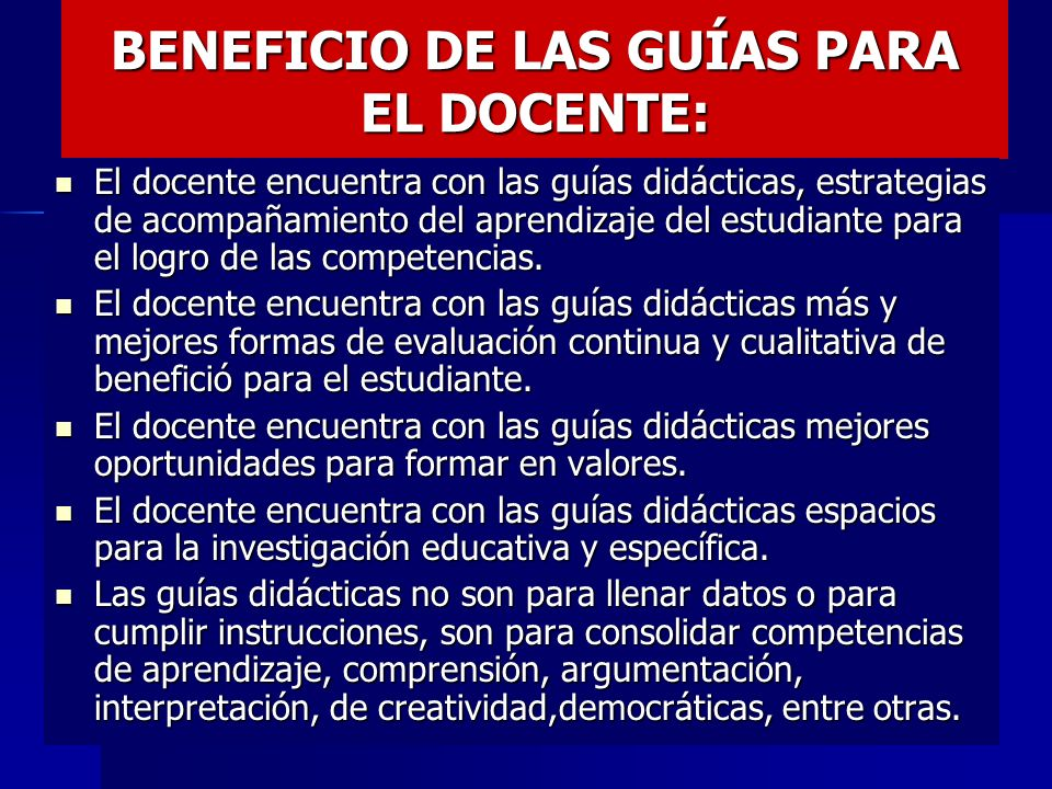 BENEFICIO DE LAS GUÍAS PARA EL DOCENTE: