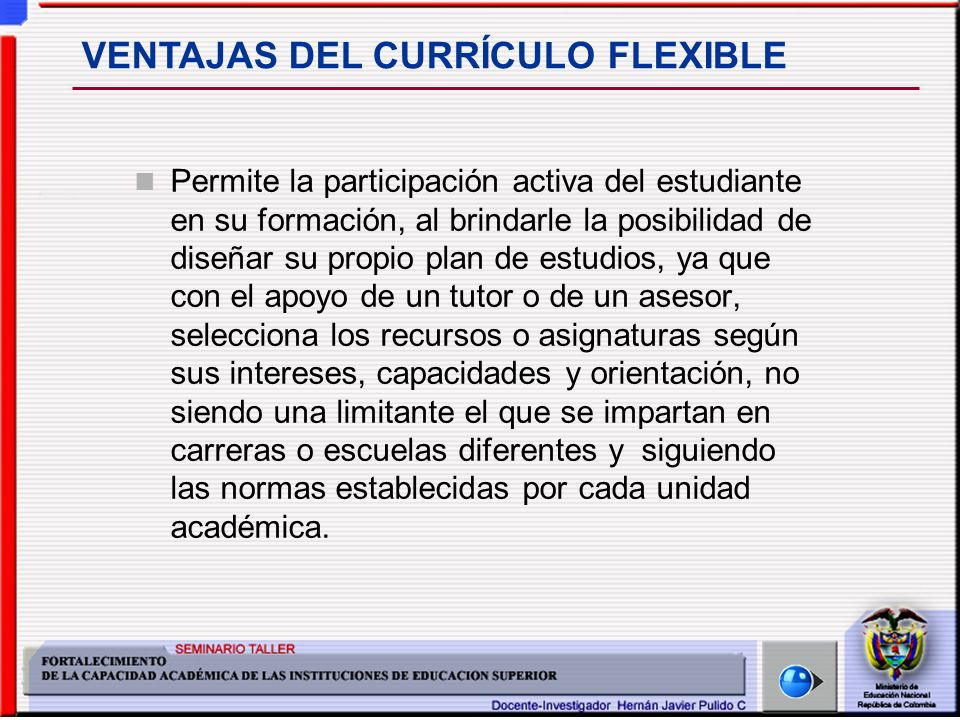VENTAJAS DEL CURRÍCULO FLEXIBLE
