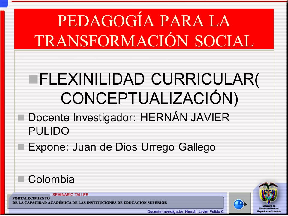 PEDAGOGÍA PARA LA TRANSFORMACIÓN SOCIAL