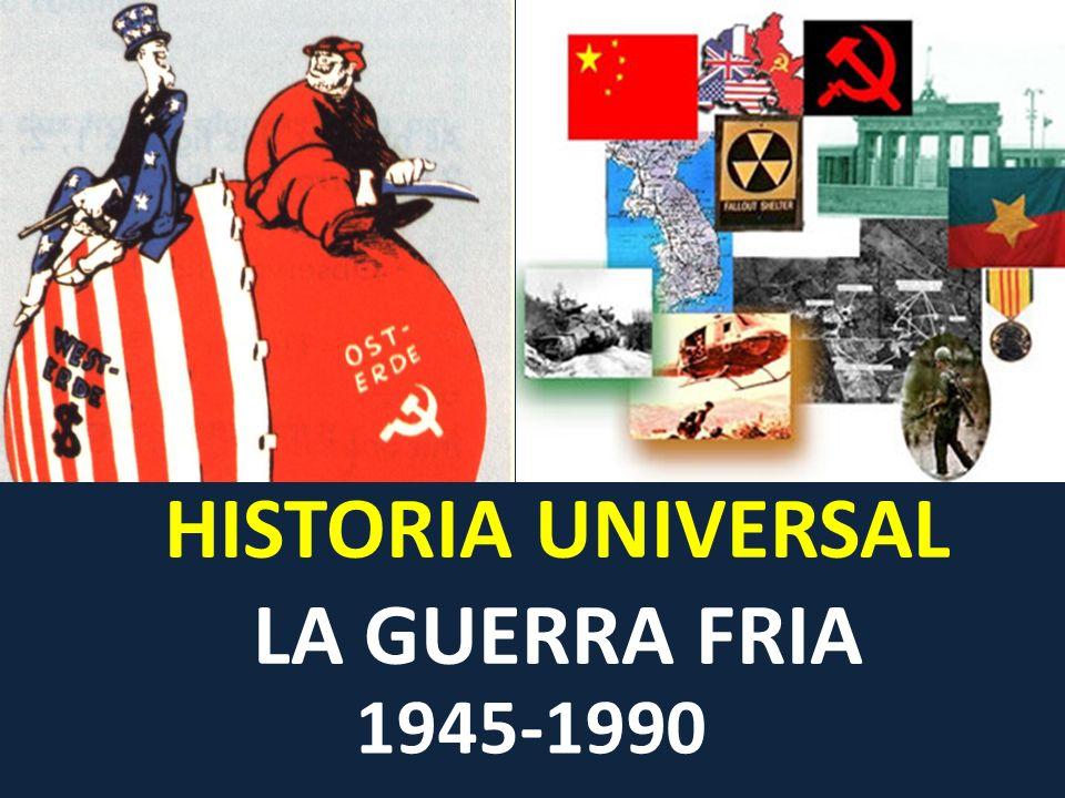 HISTORIA UNIVERSAL LA GUERRA FRIA