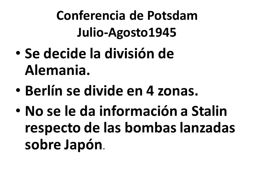 Conferencia de Potsdam Julio-Agosto1945