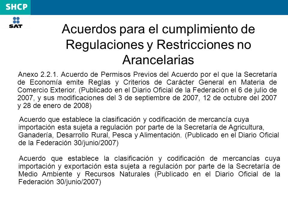 Acuerdos para el cumplimiento de Regulaciones y Restricciones no Arancelarias