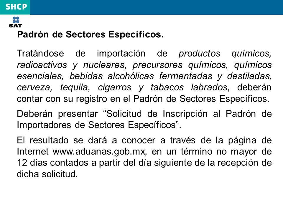 Padrón de Sectores Específicos.