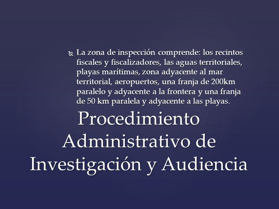 Procedimiento Administrativo de Investigación y Audiencia