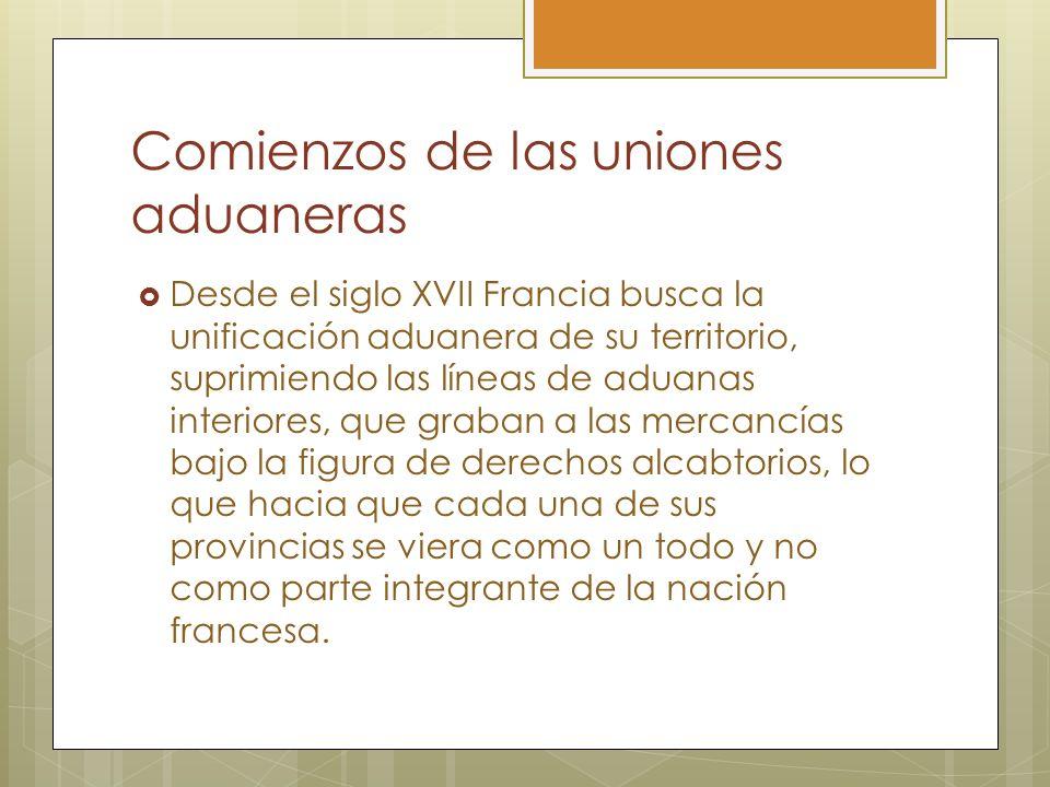 Comienzos de las uniones aduaneras