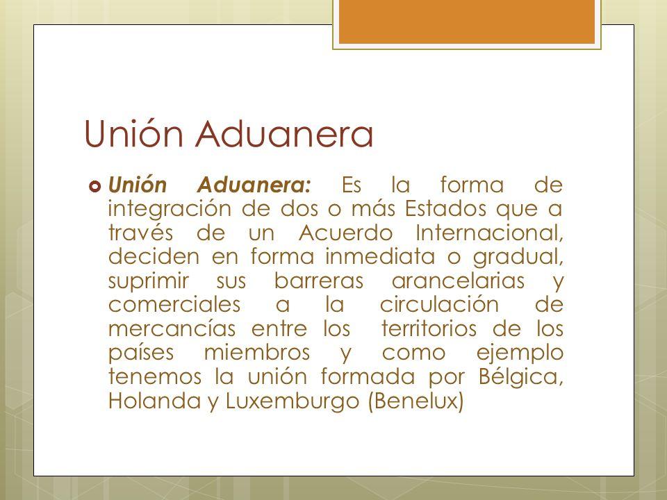 Unión Aduanera