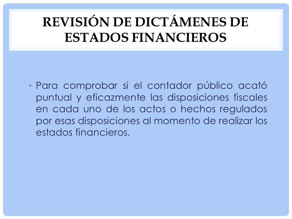 Revisión de dictámenes de estados financieros