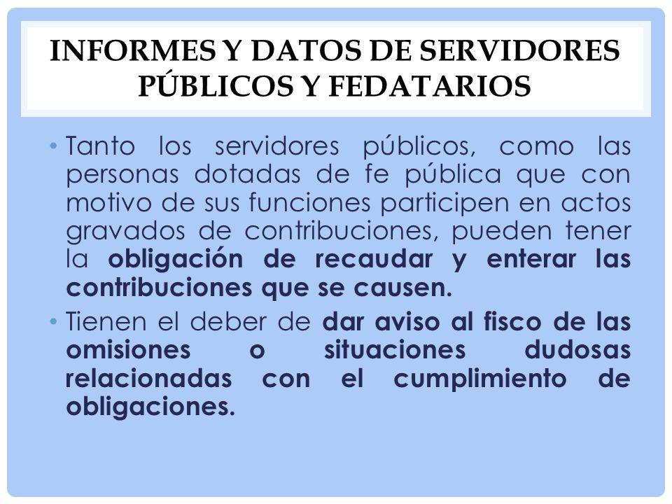 Informes y datos de servidores públicos y fedatarios