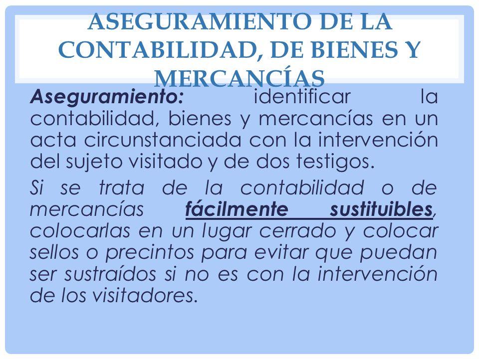 Aseguramiento de la contabilidad, de bienes y mercancías
