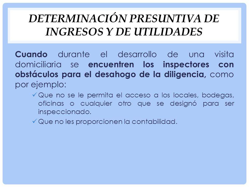 Determinación presuntiva de ingresos y de utilidades
