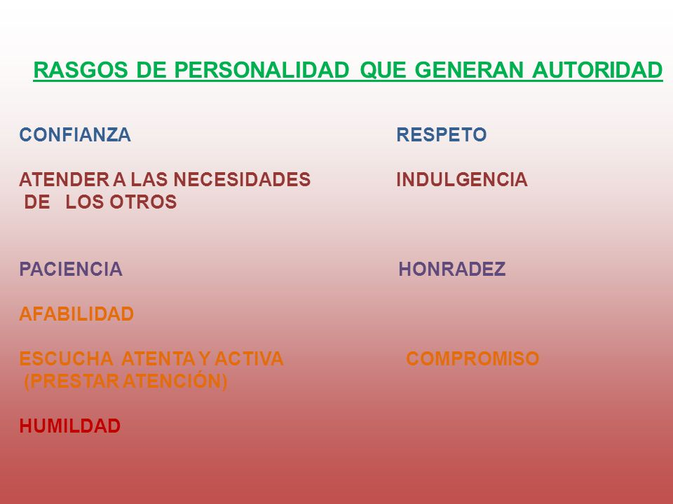 RASGOS DE PERSONALIDAD QUE GENERAN AUTORIDAD