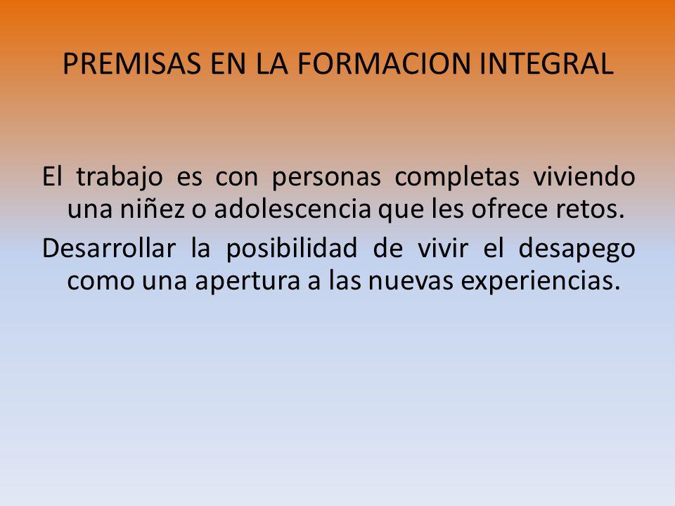 PREMISAS EN LA FORMACION INTEGRAL