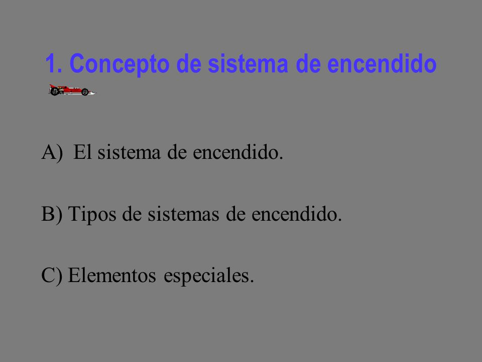 1. Concepto de sistema de encendido