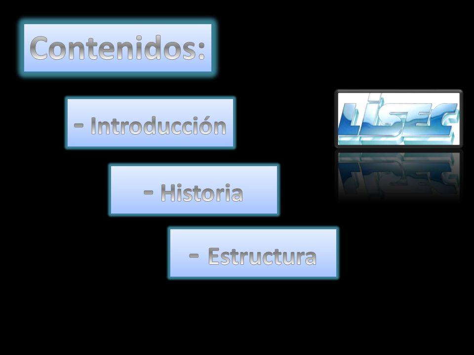 Contenidos: - Introducción - Historia - Estructura