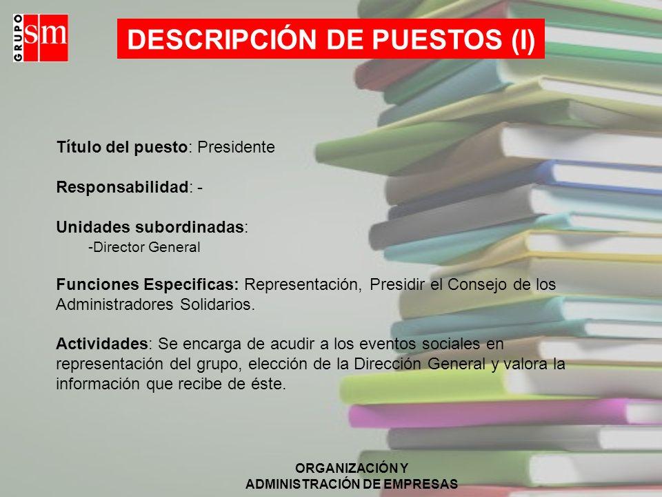 DESCRIPCIÓN DE PUESTOS (I)