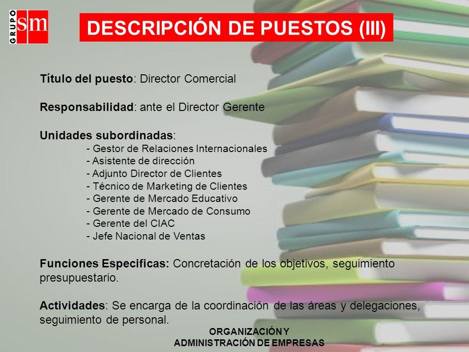 DESCRIPCIÓN DE PUESTOS (III)