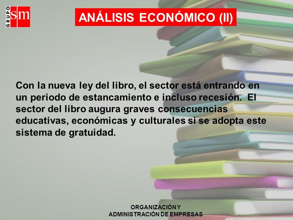ANÁLISIS ECONÓMICO (II)