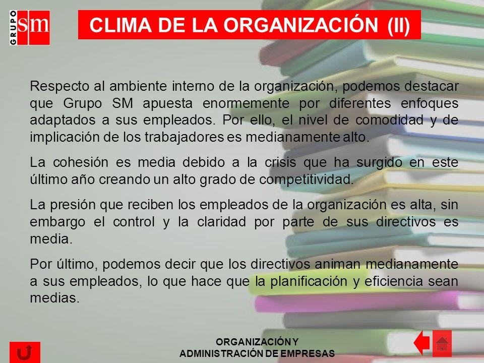 CLIMA DE LA ORGANIZACIÓN (II)