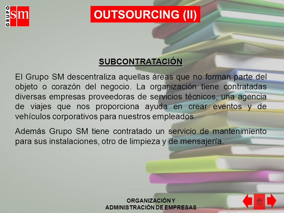 OUTSOURCING (II) SUBCONTRATACIÓN
