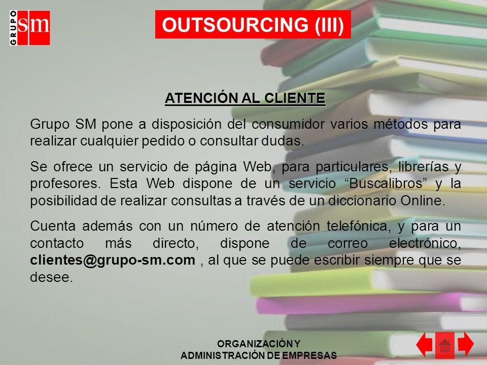 OUTSOURCING (III) ATENCIÓN AL CLIENTE