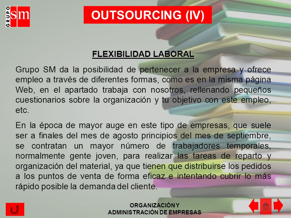 OUTSOURCING (IV) FLEXIBILIDAD LABORAL