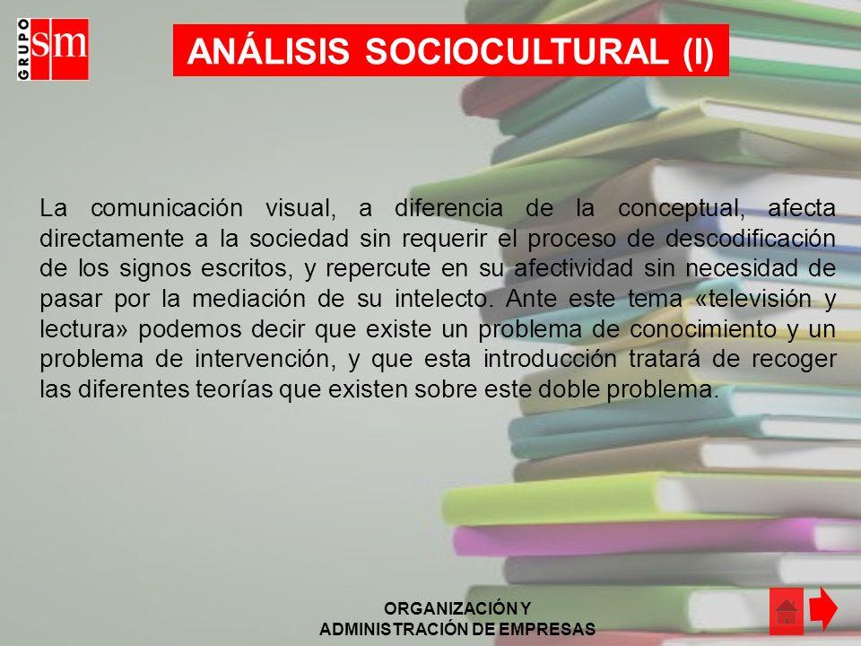 ANÁLISIS SOCIOCULTURAL (I)