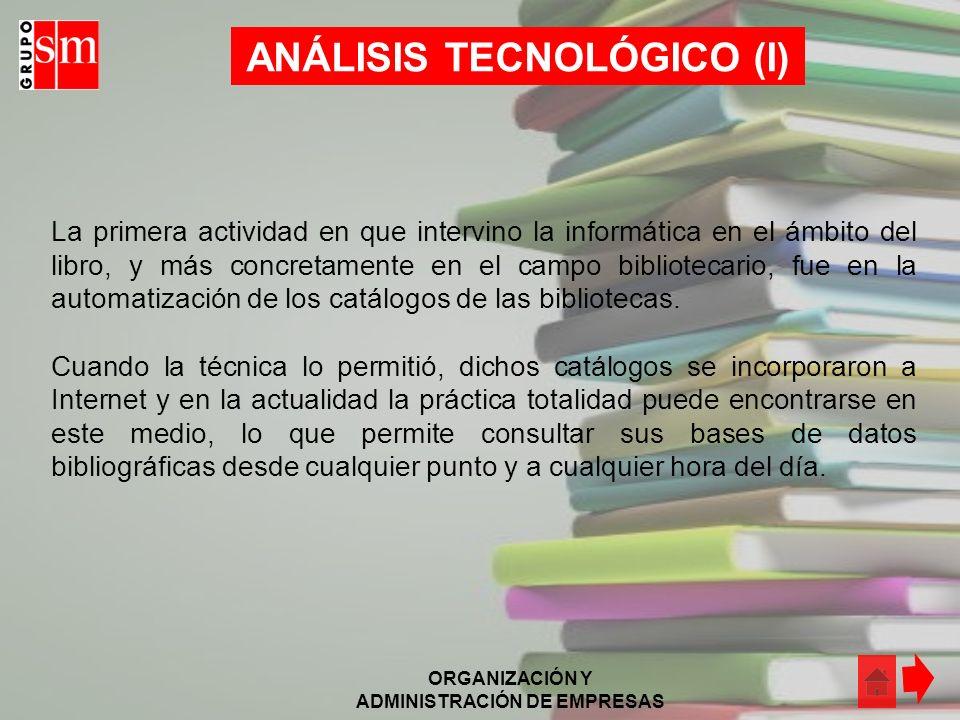 ANÁLISIS TECNOLÓGICO (I)