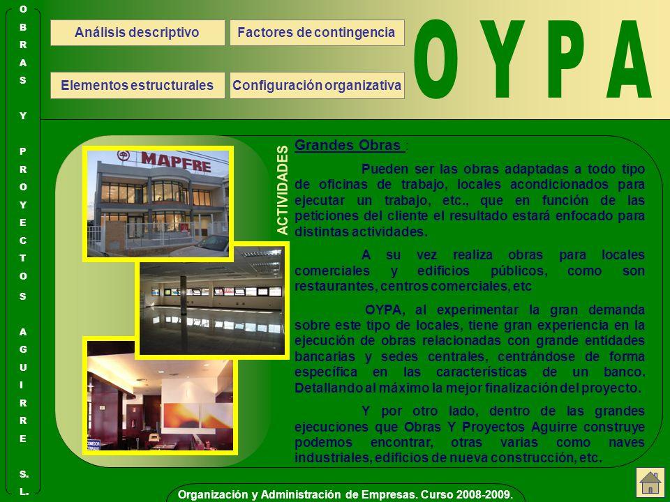 O Y P A ACTIVIDADES Grandes Obras : Análisis descriptivo