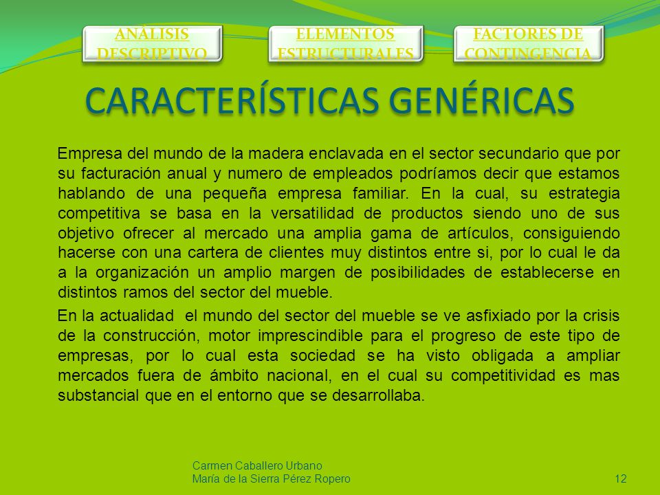 CARACTERÍSTICAS GENÉRICAS