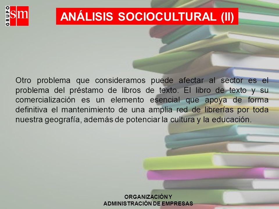 ANÁLISIS SOCIOCULTURAL (II)