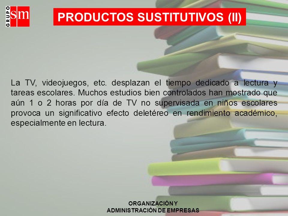 PRODUCTOS SUSTITUTIVOS (II)
