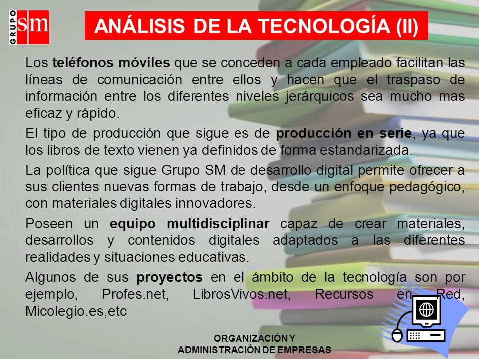 ANÁLISIS DE LA TECNOLOGÍA (II)
